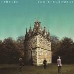 【音楽】TEMPLESっていうサイケデリックな